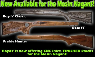 Check out Boyds new line of Mosin Nagant Stocks
